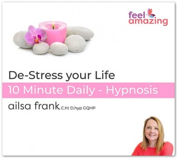 De-Stress your Life - 10 Minute Daily Hypnosis Download