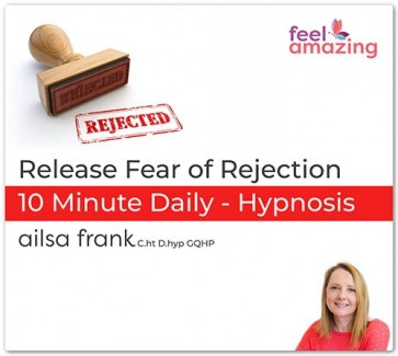 Release Fear of Rejection Hypnosis Download