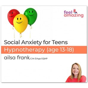 Let Go of Social Anxiety for Teens - Hypnosis Download App By Ailsa Frank