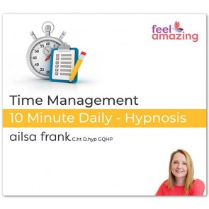 Time Management - 10 Minute Daily Hypnosis Download