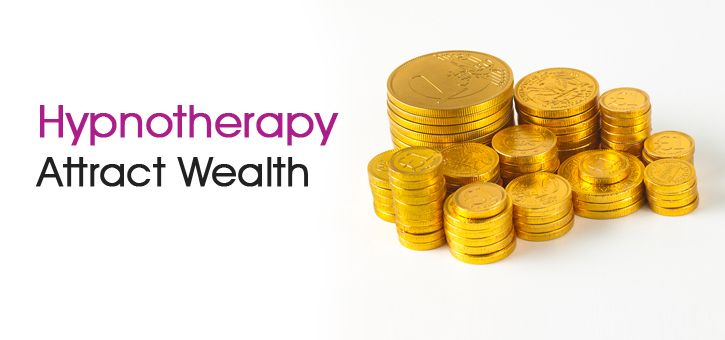 Hypnotherapy for Wealth